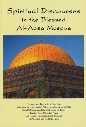 Spiritual Discourses in the Blessed Al-Aqsa Mosque