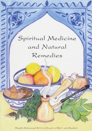 Spiritual Medicine and Natural Remedies