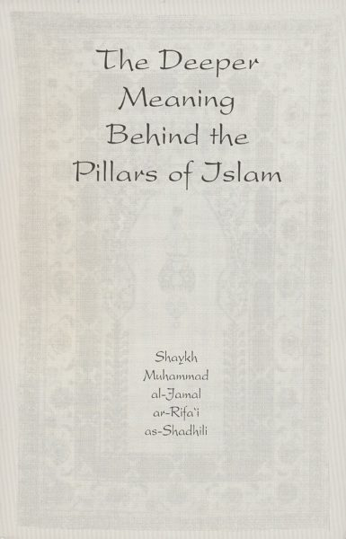 The Deeper Meaning Behind the Pillars of Islam