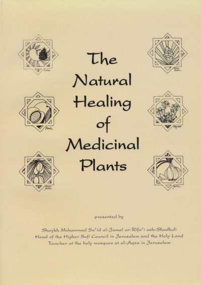 The Natural Healing of Medicinal Plants