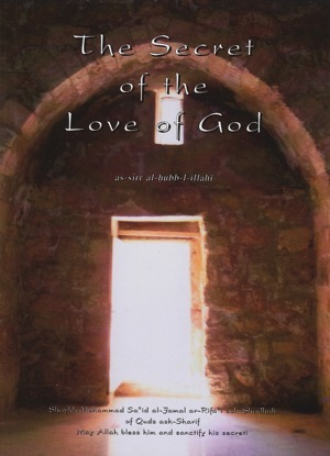 The Secret of the Love of God